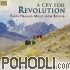 Los Rupay - A Cry for Revolution – Earth Healing Music from Bolivia (CD)