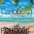 Various Artists - Caribbean Summer (CD)