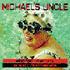 Michael's Uncle - Ale my stále hledáme štěstí, ale nikdo z nás ještě není mrtev