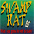 Swamp Rat - What's You Gonna Do with the Baby? (CD)