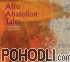 Afro Anatolian Tales - Live In Teheran (CD)