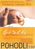 Frederick Leboyer - Birth Without Violence (DVD)