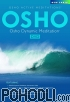 Osho - Dynamic Meditation (DVD)