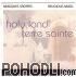 Field Recordings: Deben Bhattacharya Collection - Holy Land / Terre Sainte CD