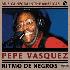 Pepe Vasquez - Ritmo de Negros (CD)