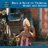 Traditional Musicians - 35 Bali - A Suite Of Tropical Music & Sound (CD)