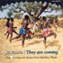 Bewaare They are Coming - Ghana - Dagaare Songs and Dances from Nandom (CD)