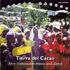 Tierra del Cacao - Afro - Venezuelan Music (CD)