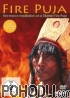 Fire Puja - Fire trance meditation on a Tibetan Fire Puja (DVD)