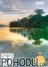 Om Waters - Peaceful meditation on the eternal OM of Water Life (DVD)