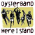 Oysterband - Here I Stand (CD)