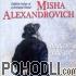 Misha Alexandrovich - Un dokh sing' ikh (CD)