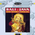 Various Artists - Bali - Java - Traditional Music