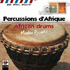Madou Djembe - African Drums CD