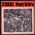 Woody Guthrie - Struggle (CD)