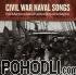 Dan Milner, David Coffin, Jeff Davis - Civil War Naval Songs (CD)