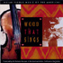 Various Artists - Wood that Sings - Indian Fiddle Music of The Americas (CD)