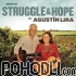 Agustín Lira and Alma - Songs of Struggle and Hope by Agustín Lira (CD)