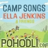 Ella Jenkins & Friends - Camp Songs (CD)